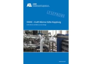 Neue ASUE-Broschüre: KWKK – Kraft, Wärme und Kälte aus einer Anlage