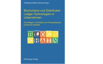 Neuerscheinung: Blockchains und Distributed-Ledger-Technologien in Unternehmen