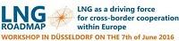 """LNG Roadmap – LNG as a driving force for cross-border cooperation within Europe"""